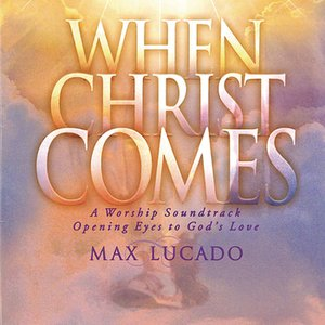 Image for 'When Christ Comes'