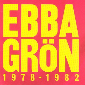 Image for 'Ebba Grön 1978 - 1982'