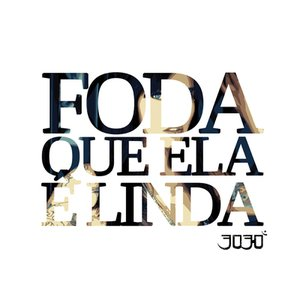 Imagen de 'Foda Que Ela É Linda'