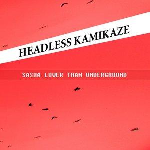 Image for 'Sasha Lower Than Underground'