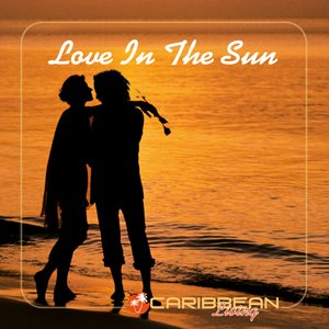Image for 'Love In The Sun'