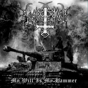 Image for 'My Will Is My Hammer'