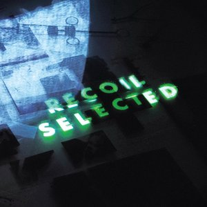 Image for 'Recoil: Selected'