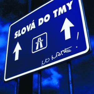 Image for 'Slova do tmy'