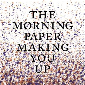 Image for 'Making You Up'