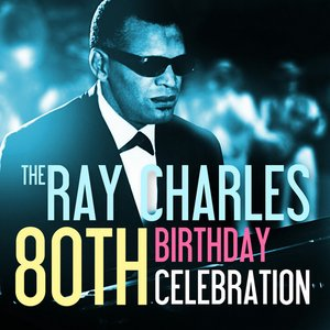 Image for 'The Ray Charles 80th Birthday Celebration'