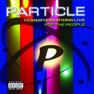Image for 'Transformation Live For The People (Explicit)'