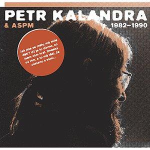 Petr Kalandra - Jak Jste Se Měly Mé Milé Děti - To Jsem Já