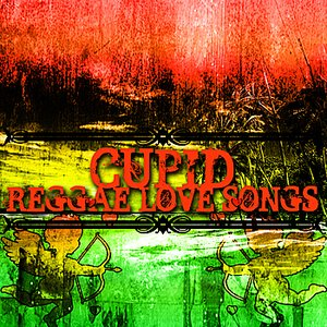 Image for 'Cupid's Reggae Love Songs'