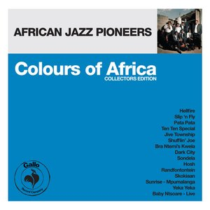 Image for 'Colours of Africa: African Jazz Pioneers (Collectors Edition)'