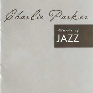 Image for 'Giants Of Jazz - Charlie Parker'