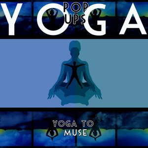Image for 'Yoga To Muse'