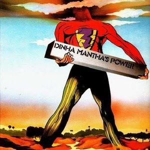 Image for 'Dinha Mantha's Power'