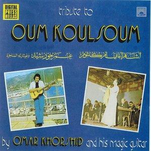 Image for 'Tribute to Oum Koulsoum'