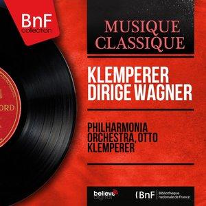 Image for 'Klemperer dirige Wagner (Stereo Version)'
