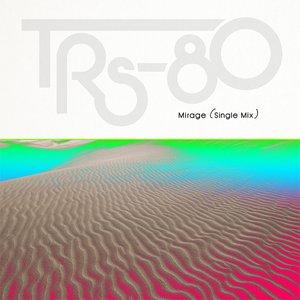 Image for 'Mirage (Single Mix)'