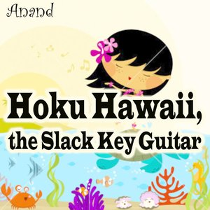 Imagen de 'Hoku Hawaii, the Slack Key Guitar'