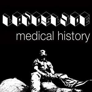 Image for 'Landslide: Medical History'