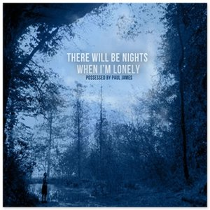 Image for 'There Will Be Nights When I'm Lonely'