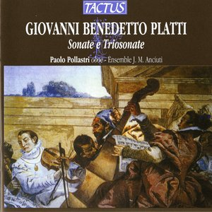 Image for 'Platti: Sonate e Trio sonate'