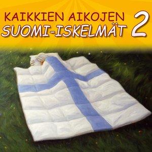 Image for 'Kaikkien Aikojen Suomi-iskelmät 2'