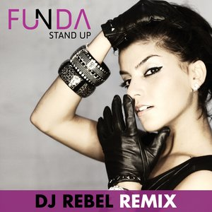Image for 'Stand Up(Dj Rebel Remixes)'