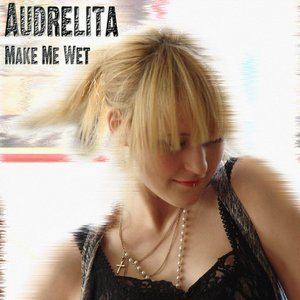 Image for 'Make Me Wet Club Mix ACAPELLA'