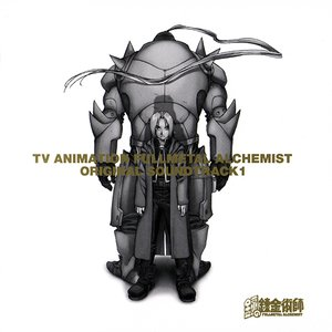 Image for 'FULLMETAL ALCHEMIST ORIGINAL SOUNDTRACK 1'