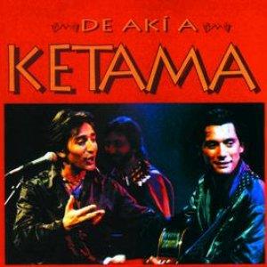 Image for 'De Aki A Ketama'