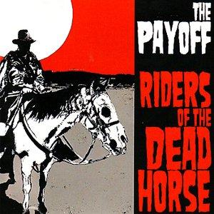 Image for 'Riders of the Dead Horse'