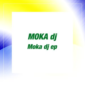 Image for 'Moka DJ'