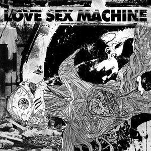 Immagine per 'Love Sex Machine'