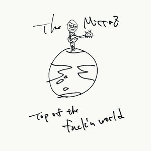 Image for 'top of the fuck'n world'
