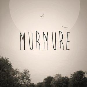 Bild für 'Murmure'