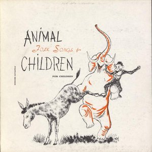 Image for 'Animal Folk Songs for Children: Selected from Ruth Crawford Seeger's Animal Folk Songs for Children'