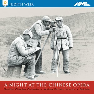 Image for 'Weir: Night at the Chinese Opera'