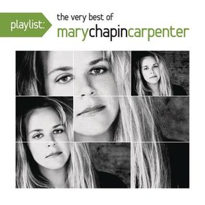 Image for 'Playlist: The Very Best Of Mary Chapin Carpenter'