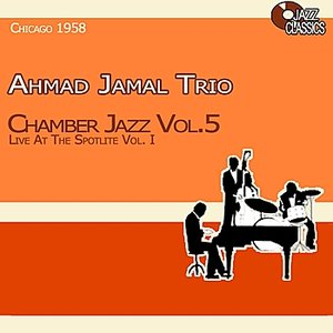 Image pour 'Chamber Jazz, Vol. 5 - Live at the Spotlite, Vol. 1'