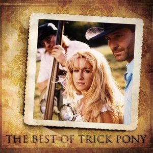 Bild für 'The Best of Trick Pony'