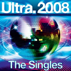 Image for 'Ultra 2008 - The Singles'