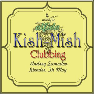 Image for 'Kish-Mish Clubbing'