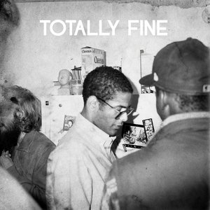 Image for 'Totally Fine'