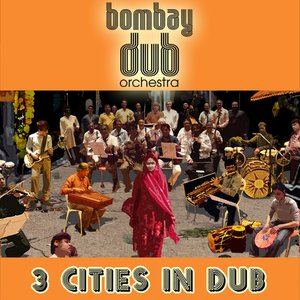 Image for '3 Cities In Dub'