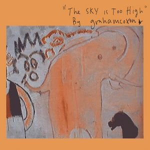 Image for 'The Sky Is Too High'