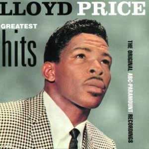 Bild för 'Lloyd Price Greatest Hits: The Original ABC-Paramount Recordings'