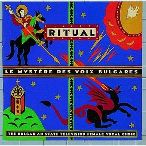 Immagine per 'LE MYSTERE DES VOIX BULGARES: RITUAL'