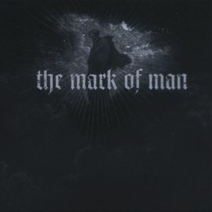 Image for 'The Mark of Man'