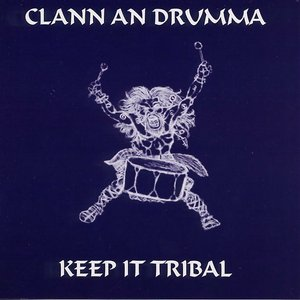 Image for 'Keep It Tribal'