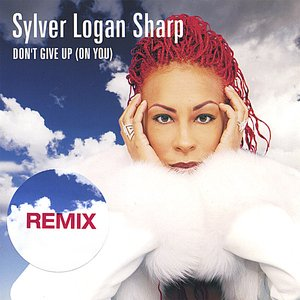 Image for 'Don't Give Up (On You) REMIXES'