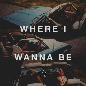 Image for 'Where I Wanna Be'